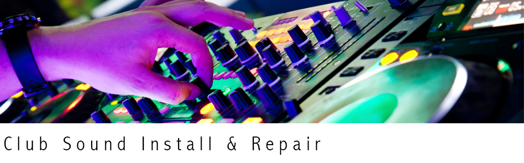 Club Sound Install & Repair - Cableguy.ie